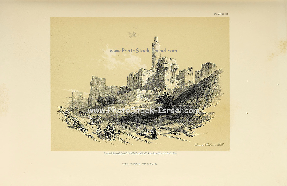 Tower of David from The Holy Land : Syria, Idumea, Arabia, Egypt & Nubia by Roberts, David, (1796-1864) Engraved by Louis Haghe. Volume 1. Book Published in 1855 by D. Appleton & Co., 346 & 348 Broadway in New York.