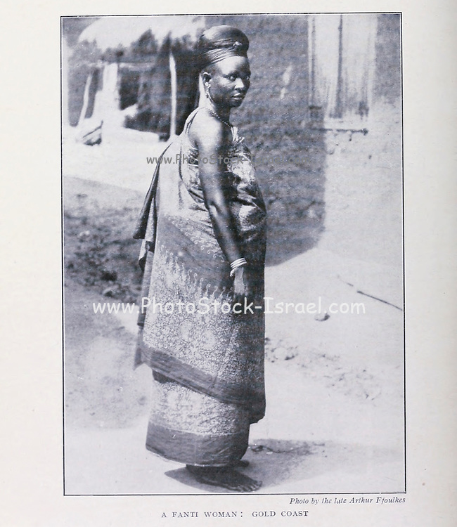 A Fanti Woman, Gold Coast [Ghana] From the Book '  Britain across the seas : Africa : a history and description of the British Empire in Africa ' by Johnston, Harry Hamilton, Sir, 1858-1927 Published in 1910 in London by National Society's Depository