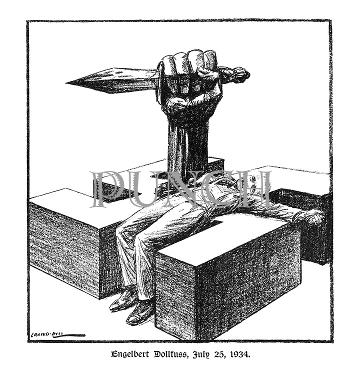 Engelbert Dollfuss, July 25, 1934. (a large hand carrying a dagger comes out of a concrete swastika bearing the dead body of Dollfuss)