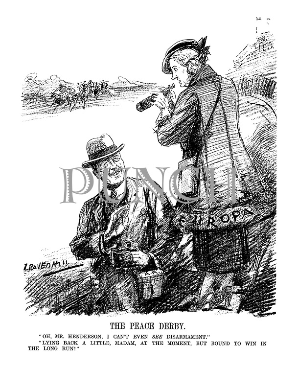 """The Peace Derby. """" Oh, Mr. Henderson, I can't even SEE disarmament."""" """" Lying back a little, Madam, at the moment, but bound to win in the long run!"""" (Europa waits for her horse Disarmament to come in at the Epsom Derby)"""