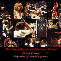 The Who  - 1970 IOW festival collage.- .This collection of photos portrays The Who in one of their most historical performances. The sheer energies of Keith Moon and Roger Daltrey in particular are portrayed in this collage of revealing images captured in the very early hours of the morning.