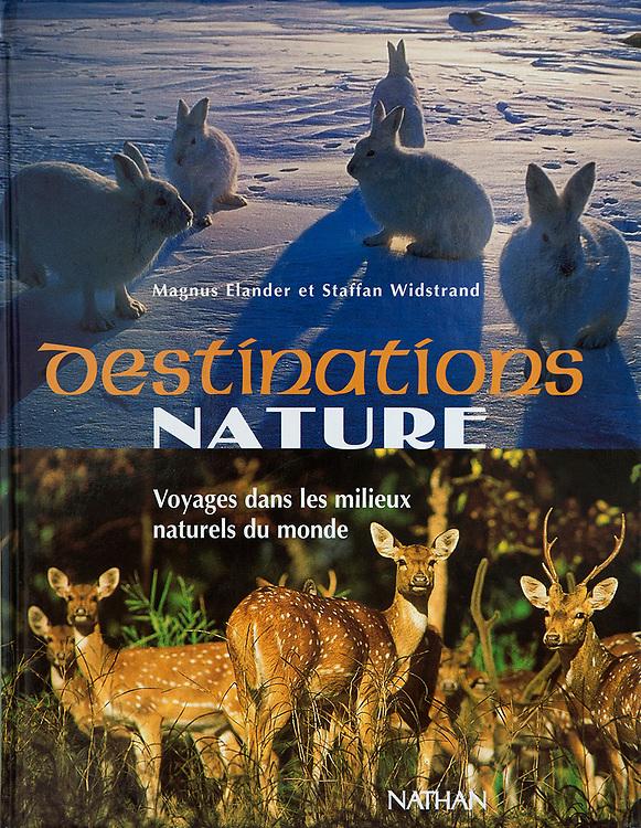 Destinations Nature – voyages dand les milieux naturels du monde, French, Nathan 1997