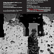 Conflict[ed] Reporting poster for lecture and panel discussion with Louie Palu on War & Photojournalism in the Digital Age at McGill University in Montreal, Canada. 2012