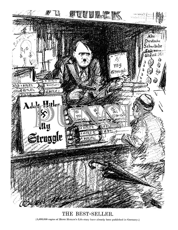 The Best-Seller. [1,000,00 copies of Herr Hitler's Life-story have already been published in Germany.] (Hitler sells copies of his book My Struggle by force at a newsstand)
