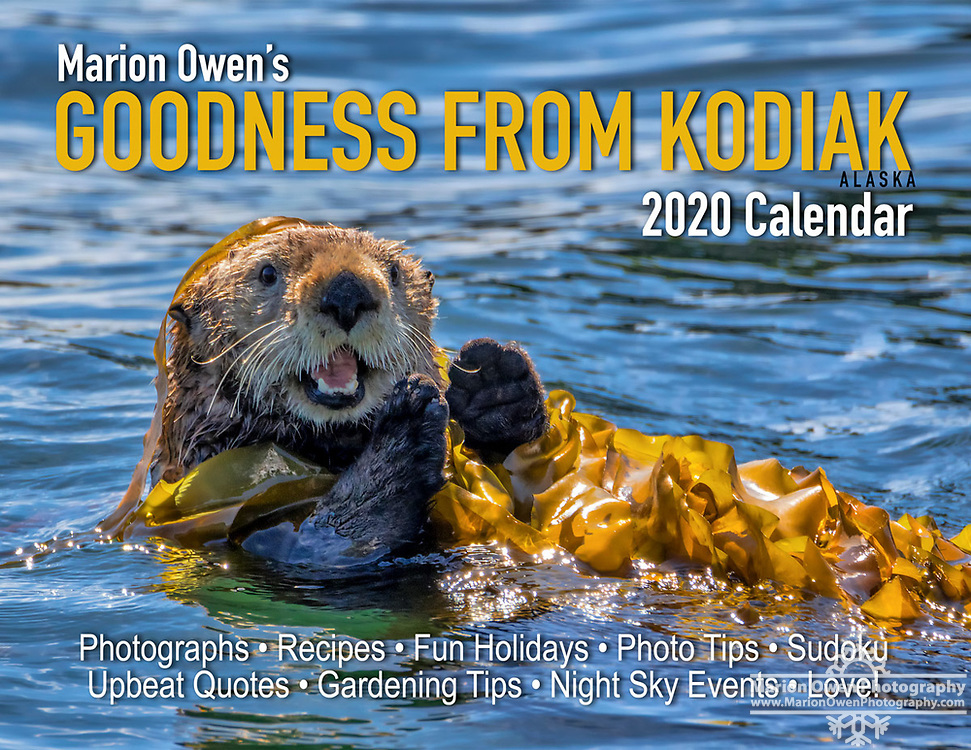 """Every year I create a """"Goodness from Kodiak"""" wall calendar. Why? Because it makes people feel good. All 28-pages are primed with frame-able photos, unique recipes, photo tips, organic gardening tips, puzzles, and fun days to celebrate. You'll want to hang one in your kitchen, bathroom, RV, and office. Printed in the USA for year-round goodness and I autograph each calendar. (Remember: FREE shipping!)"""