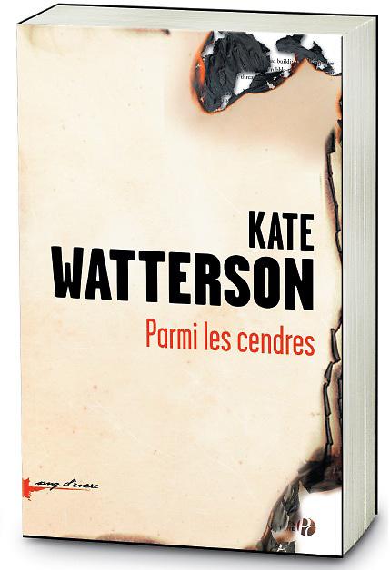 Kate Watterson  Parmi les Cendres book