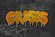 Famous humourous quotes series: Crisis as graffiti on a wall