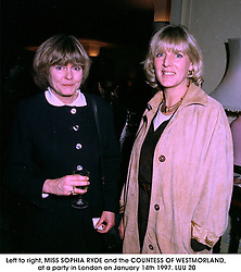 Left to right, MISS SOPHIA RYDE and the COUNTESS OF WESTMORLAND, at a party in London on January 14th 1997.LUU 20