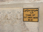 Sign at the entrance to King Tutankhamen's tomb in the Valley of the Kings, Egypt