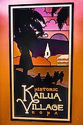 Kailua Village sign, Kailua-Kona, Hawaii USA