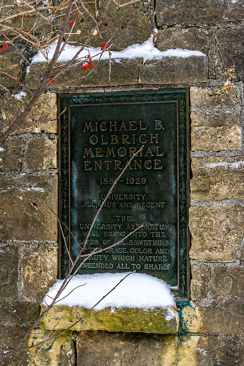 """Plaque at the UW-Madison Arboretum West Entrance off Seminole Highway: <br /> """"The University Arboretum will bring into the lives of all something of the grace, color and beauty which nature intended all to share.""""<br /> Michael B. Olbrich, 1881-1929 University Alumnus and Regent<br /> <br /> Photo taken Christmas Day, 2013."""