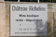 Chateau Richelieu, Fronsac, Bordeaux, France