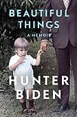 "April 06, 2021 (Worldwide): Hunter Biden ""Beautiful Things: A Memoir"" Book Release"