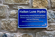 The plaque unveiled by Adrian Ramsey, the Chief Executive of the Centre for Alternative Technology at the official opening of, Halton Lune Hydro, Halton, Lancashire on the 18th of September 2015.