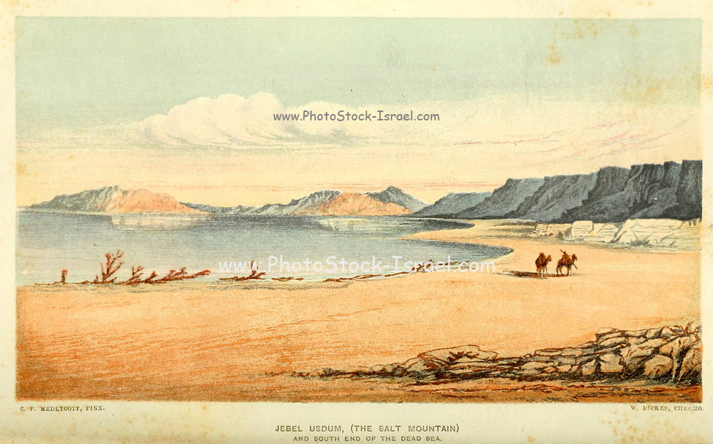 Jebel Usdum [Sodom or Sdom] (the Salt Mountain), and South End of the Dead Sea from the book The land of Israel : a journal of travels in Palestine, undertaken with special reference to its physical character by Tristram, H. B. (Henry Baker), 1822-1906 Published in 1865