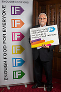 Lord Maginnis supporting the Enough Food for Everyone?IF campaign. .MP's and Peers attended the parliamentary launch of the IF campaign in the State Rooms of Speakers House, Palace of Westminster. London, UK.