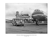 Rolls Royce Belvedere ambulance and Viscount aircraft pictured at Dublin Airport 17th April 1958<br /> <br /> 17.04.1958