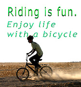 Famous humourous quotes series: Riding is fun. Enjoy life with a bicycle