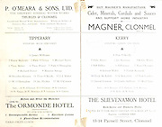 Munster Senior and Minor Football Championship Finals,.23.07.1939, 07.23.1939, 23rd July 1939,.23071939MSMFCF,..Senior Kerry v Tipperary,.Minor Cork v Kerry,..Tipperary Senior Team,.James Williams, Harry McGrath, Patrick O'Brien, MIchael Byrne, Thos Maher, Thos Power, Patrick O'Donoghue, Richard Power, Maurice Savage, Brendan Kissane, Those O'Keeffe, J J Maher, W O Donoghue, Jas Hickey, M O'Connor. Subs W O'Connor, J O'Connor, R Lonergan, W Treacy, W Devereux, T Lonergan, P Condon, ..Kerry Senior Team,.Dan O'Keeffe, Billy Myers, Joe Keohane, Eddie Walsh, Bill Dillon, Bill Casey, Tom O'Connor, Johnny Walsh, Paddy Kennedy, Tony McAuliffe, J McCarthy, Tom Landers, Jimmy Gorman, Charlie Sullivan, MIck Lyne. Subs S Brosnan, T Flaherty, P Brosnan, M Kelly, M Doyle,..P O'Meara $ Sons LTD, The Brewery Mineral Water Works Thurles and Clonmel,..The Ormonde Hotel, ..Magner, cider, minerals, cordials and sauces, Clonmel, ..The Slievenamon Hotel, 13-14 Parnell Street Clonmel,.