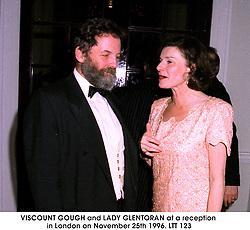 VISCOUNT GOUGH and LADY GLENTORAN at a reception in London on November 25th 1996.LTT 123