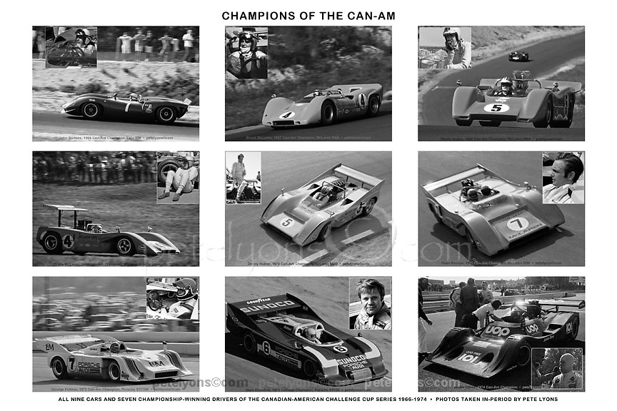 CAN-AM COLLAGE: 18 of my own original, period photos of the 9 championship winning cars plus inset photos of their driver champions. Available in 2 sizes:<br /> the BIG on 13x19 paper with total image coverage at 12x18, or<br /> the GIANT on 17x25 paper with total image coverage at 16x24.<br /> Note that BOTH presentations leave half-inch margins to permit matting and framing. To reflect the value of 18 images (and the work of putting them together!) they are priced at $199 and $249 respectively, including FREE MAILING WORLDWIDE. I sign them, of course; if you want it personalized please don't forget to tell me how you'd like it to read.