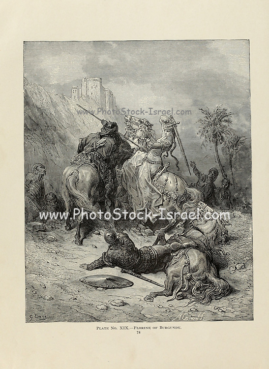 Florine of Burgundy (1083–1097) was a French crusader. Plate XIX from the book Story of the crusades. with a magnificent gallery of one hundred full-page engravings by the world-renowned artist, Gustave Doré [Gustave Dore] by Boyd, James P. (James Penny), 1836-1910. Published in Philadelphia 1892