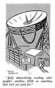 """""""Jolly demoralizing tracking other people's satellites AND on something that isn't paid for yet."""""""