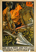Arms of Death - Arms for Life: Two young men forging swords into ploughshares. Italian 1918 poster for the Victory Loan.  Ending of World War I 1914-1918. Peace Olive Branch
