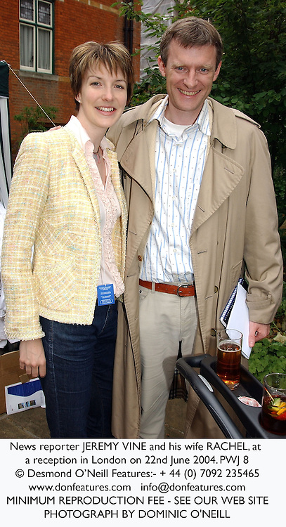News reporter JEREMY VINE and his wife RACHEL, at a reception in London on 22nd June 2004.PWJ 8