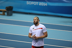 07.03.2014, Ergo Arena, Sopot, POL, IAAF, Leichtathletik Indoor WM, Sopot 2014, Tag 1, im Bild Tomasz Majewski (POL) competite during the shot put // Tomasz Majewski (POL) competite during the shot put during day one of IAAF World Indoor Championships Sopot 2014 at the Ergo Arena in Sopot, Poland on 2014/03/07. EXPA Pictures © 2014, PhotoCredit: EXPA/ Newspix/ Michal Fludra<br /> <br /> *****ATTENTION - for AUT, SLO, CRO, SRB, BIH, MAZ, TUR, SUI, SWE only*****