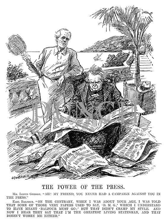 """The Power of the Press. Mr Lloyd George. """"Ah! My friend, you never had a campaign against you in the press."""" Earl Balfour. """"On the contrary, when I was about your age, I was told that some of those very papers used to say, 'BMG,' which I understand to have meant 'Balfour Must Go;' but that didn't cramp my style. And now I hear they say that I'm the greatest living statesman, and that doesn't worry me either."""" (Lloyd George reads the newspapers while abroad at the Genoa Conference during the InterWar era)"""