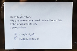 """A notice informs customers """"We are now on our break"""" at Thai Restaurant Singburi on High Road, Leytonstone where on Tuesday, December 18, food safety officers uncovered dead mice festering in food preparation and storage areas. London, January 09 2019."""