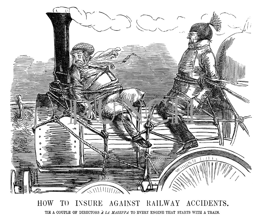 How to Insure Against Railway Accidents. Tie a couple of directors a la Mazeppa to every engine that starts with a train.