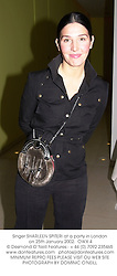 Singer SHARLEEN SPITERI at a party in London on 25th January 2002.<br />OWX 4