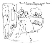 """""""I see the Jehovah's Witnesses have developed a new marketing strategy."""""""