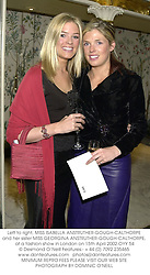 Left to right, MISS ISABELLA ANSTRUTHER-GOUGH-CALTHORPE and her sister MISS GEORGINA ANSTRUTHER-GOUGH-CALTHORPE,  at a fashion show in London on 15th April 2002.OYY 54