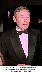 SIR COLIN MARSHALL former chairman of British Airways, at a dinner in Surrey on 27th February 1997.LWT 22