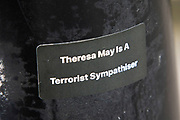 Theresa May is a terrorist sympathiser sticker in London, England, United Kingdom.