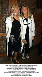 Left to right, sisters ALEXANDRA VON FURSTENBURG and  PRINCESS MARIE CHANTAL OF GREECE,  at a party in London on 28th October 2003.PNW 257