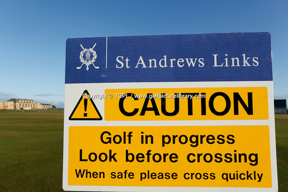 Warning sign to the public at ST.ANDREWS Old Course,St.Andrews,Fife,Scotland.