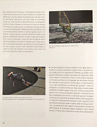 """This photo is included in the book nr 12 with title """"Movement"""" of the Collection """"Lezioni di Fotografia"""".  The collection, made of 30 books, each with a different theme, was published by Corriere della sera and Gazzetta dello Sport in 2018 and  includes the section """"Themes and photographic languages"""" entirely curated by CFP Bauer and Roberta Valtorta."""