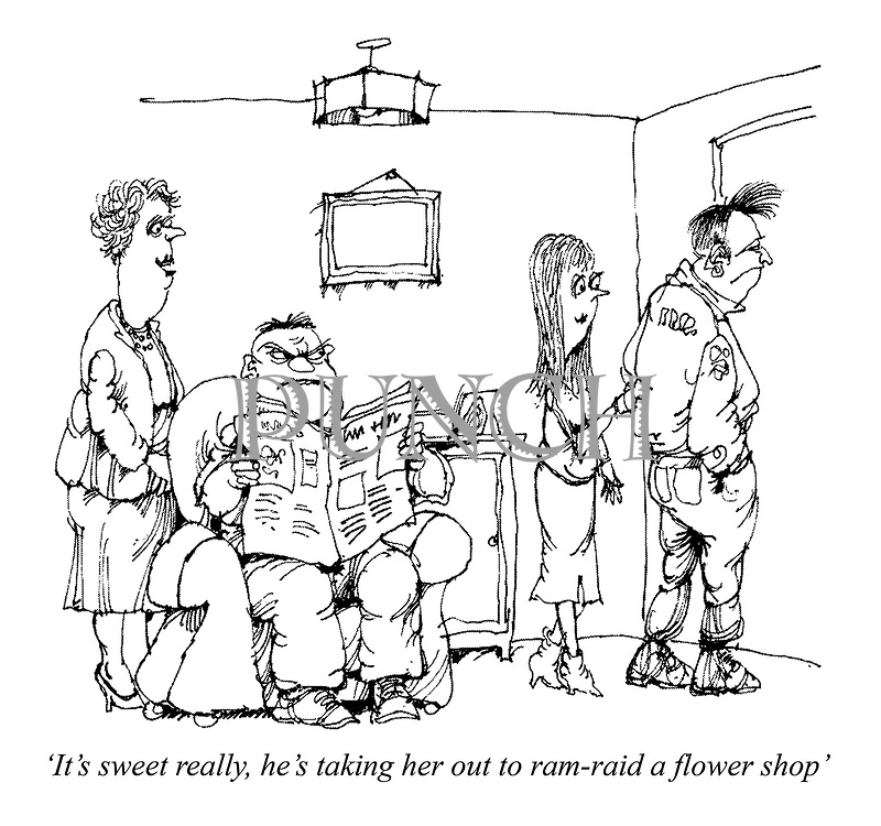 'It's sweet really, he's taking her out to ram-raid a flower shop'