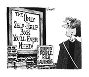 (The Only Self-Help Book You'll Ever Need!: Stupid People, Rich Authors)
