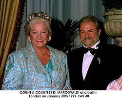 COUNT & COUNTESS DI MARCOVALDI at a ball in London on January 30th 1997.LWE 40