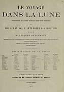 Le voyage dans la Lune (A Trip to the Moon) is an 1875 opéra-féerie in four acts and 23 scenes by Jacques Offenbach. Loosely based on the 1865 novel From the Earth to the Moon by Jules Verne, its French libretto was by Albert Vanloo, Eugène Leterrier and Arnold Mortier.[