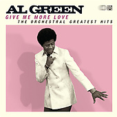 """September 24, 2021 - WORLDWIDE: Al Green """"Give Me More Love: The Orchestral Greatest Hits"""" Release"""