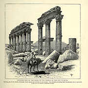Engraving on Wood of the Western Side of the Ruins of the Temple of the Sun Palmyra, Syria from Picturesque Palestine, Sinai and Egypt by Wilson, Charles William, Sir, 1836-1905; Lane-Poole, Stanley, 1854-1931 Volume 2. Published in New York by D. Appleton in 1881-1884