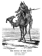 """The Riddle of The Sands. Turkish camel. """"Where to?"""" German officer. """"Egypt."""" Camel. """"Guess again."""" (the Turkish camel is leading a German officer nowhere in the desert during WW1)"""