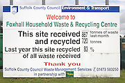 Information notice at Foxhall Household waste and recycling centre, near Ipswich, Suffolk, England