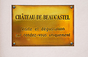 Brass plate at the entrance - visits and tastings on appointment only. Chateau de Beaucastel, Domaines Perrin, Courthézon Courthezon Vaucluse France Europe